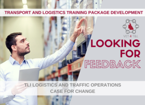 FEEDBACK NEEDED: TLI Logistics and Traffic Operations Case for Change