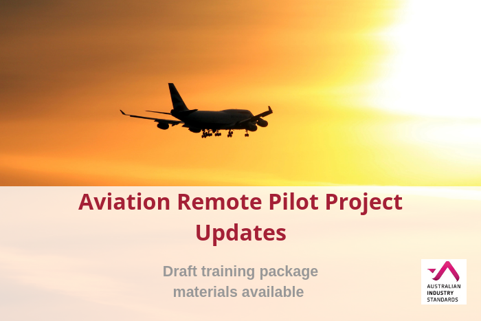 Aviation Training Package Project Update – Remote Pilot – Feedback requested