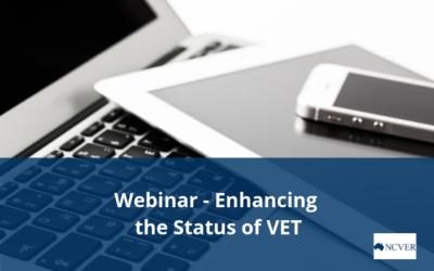 NCVER Webinar – Raising the status of VET