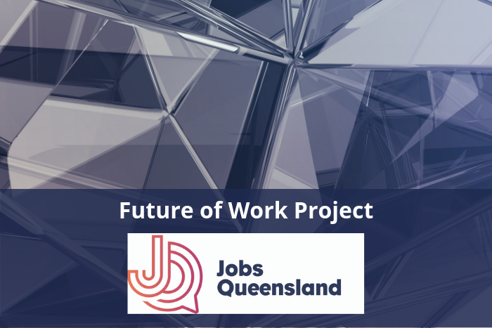 Jobs Queensland – Future of Work project – Discussion Paper Launched
