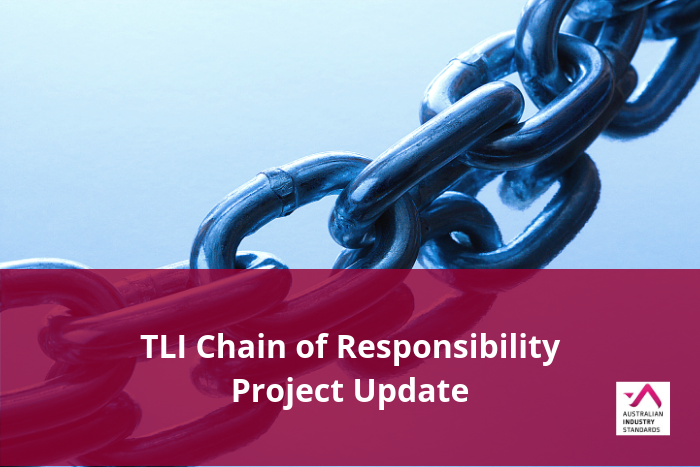 TLI Chain of Responsibility – Draft materials available for feedback