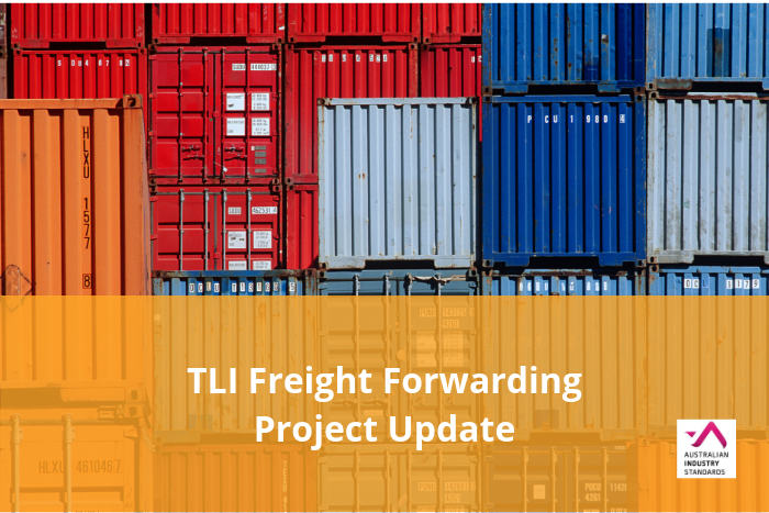 TLI Freight Forwarding – Draft materials available for feedback