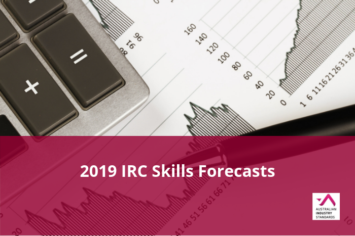 2019 IRC Skills Forecasts and Proposed Schedule of Work Documents submitted to AISC