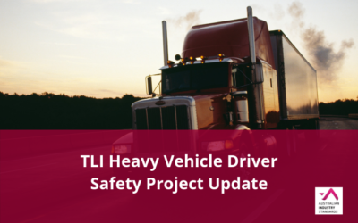TLI Heavy Vehicle Driver Safety Project Update – Draft materials available for comment
