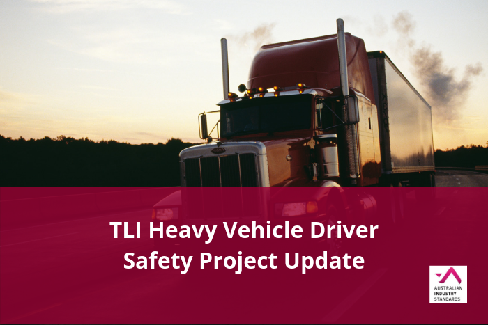 TLI Heavy Vehicle Driver Safety Project Update