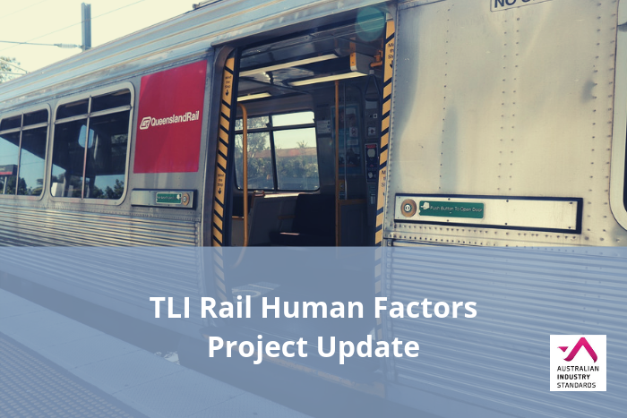 TLI Rail Human Factors Update – Draft materials available for comment