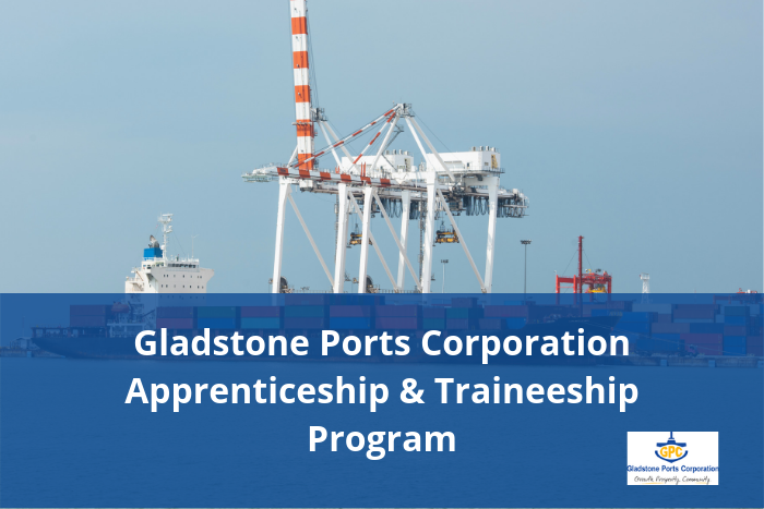 Gladstone Ports Corporation opens apprentice & trainee intake for 2020