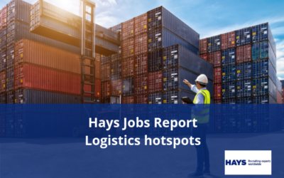 Hays Jobs Report – Logistics hotspots of skills in demand