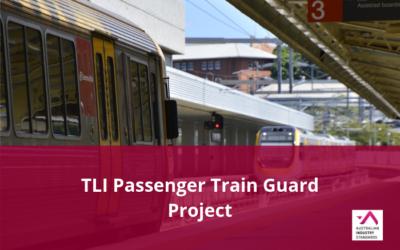 TLI Passenger Train Guard Project – Subject matter experts needed