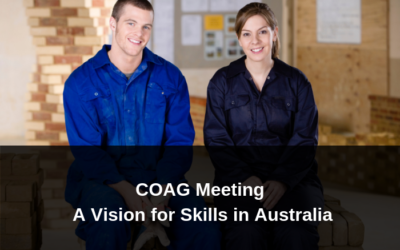 COAG General Meeting – A Vision of Skills for Australia