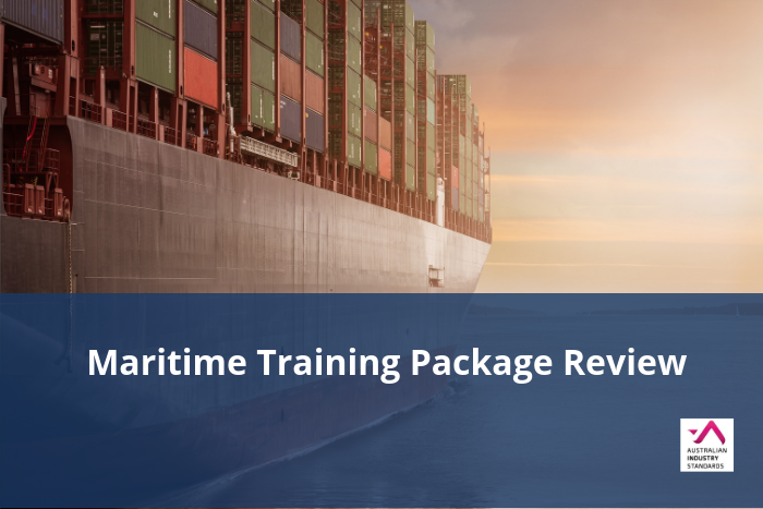 Maritime Training Package Review - Project Update