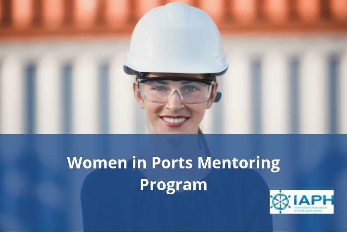 International Association of Ports and Harbors – Women in Ports Mentoring Program