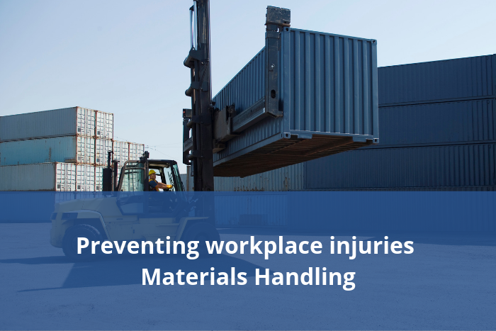 Preventing workplace injuries - Materials handling
