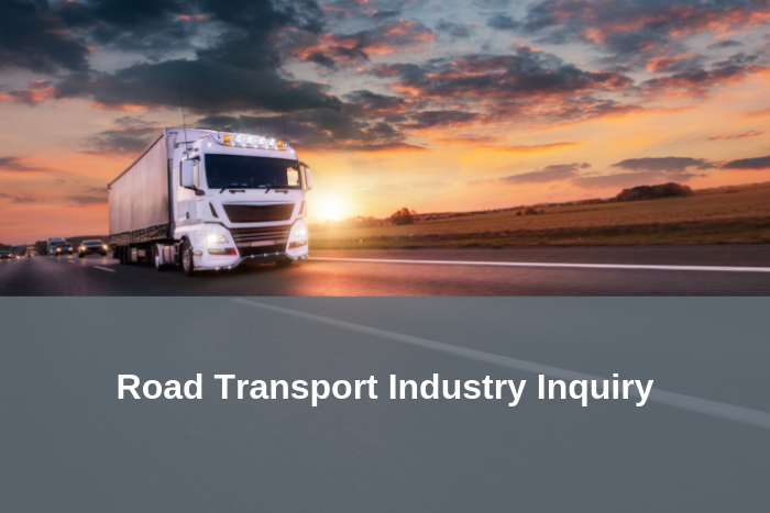 Inquiry into the importance of a viable, safe, sustainable and efficient road transport industry – Submissions invited
