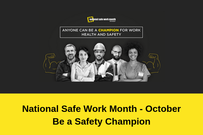 National Safe Work Month 2019