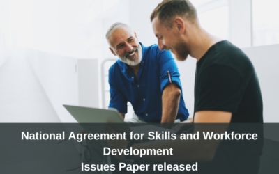 Review of the National Skills & Workforce Agreement – Issues Paper released