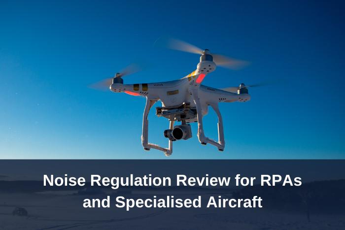 Noise Regulation Review - RPAs