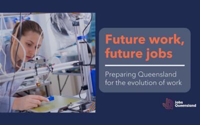 Jobs Queensland webinar – Future work, future jobs