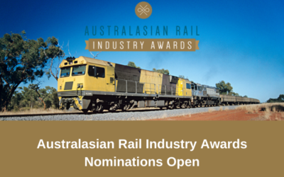 Australasian Rail Industry Awards – Nominations now open
