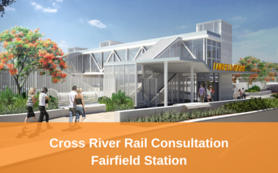 Cross River Rail – Open consultation on design of Fairfield Station