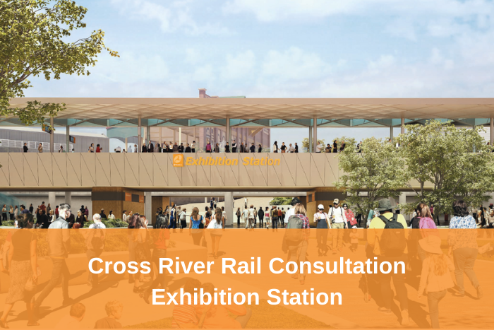 Cross River Rail – Open consultation on design of Exhibition Station