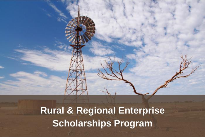 Rural & Regional Enterprise Scholarships Program