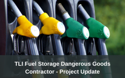 TLI Fuel Storage Dangerous Goods Contractor project update – Draft materials available