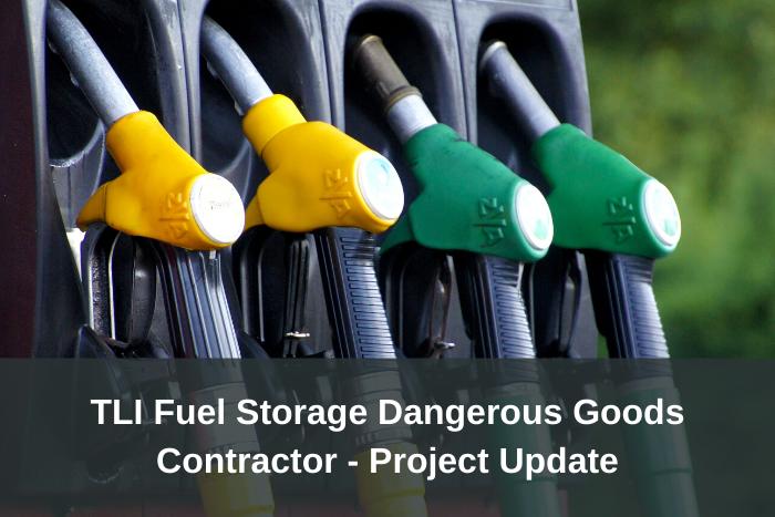 Fuel Storage Dangerous Goods Project