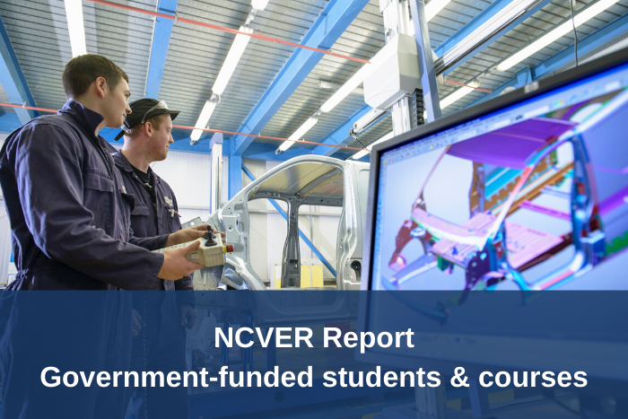 NCVER Report - Government-funded students & courses