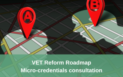 VET Reform draft Roadmap and Micro-credentials discussion paper