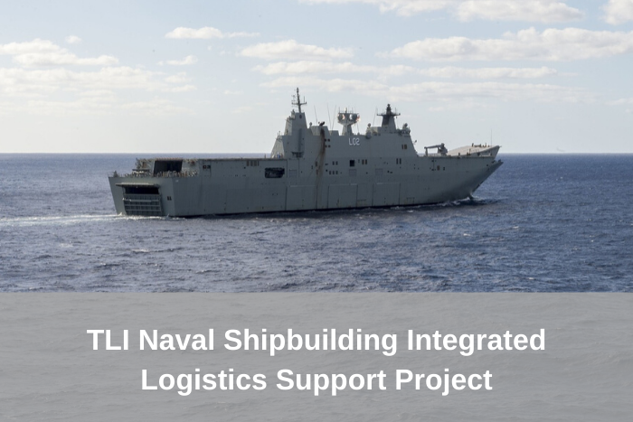 TLI Naval Shipbuilding Integrated Logistics Support Project Update – draft materials available