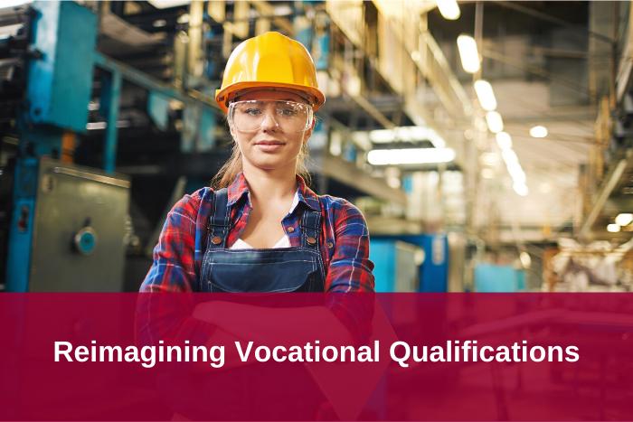 Reimagining Vocational Qualifications
