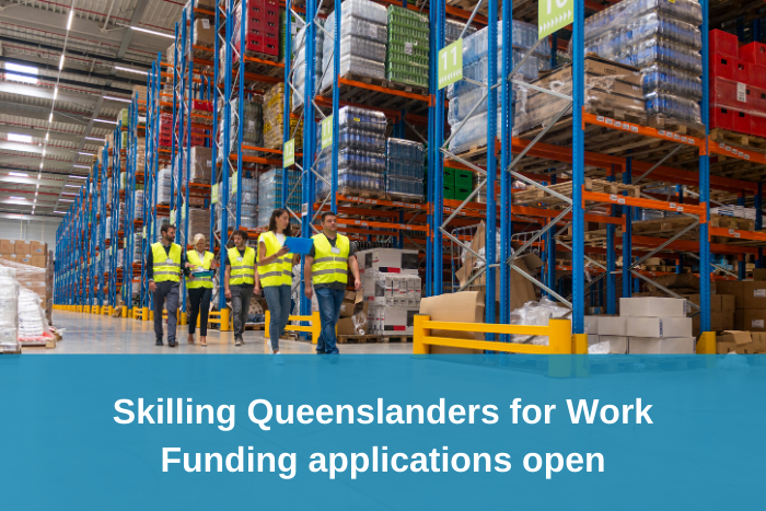 Skilling Queenslanders for Work - Funding applications open