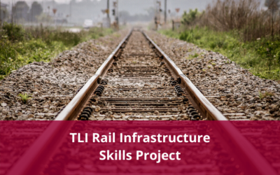 TLI Rail Infrastructure Skills Project Update – Feedback invited