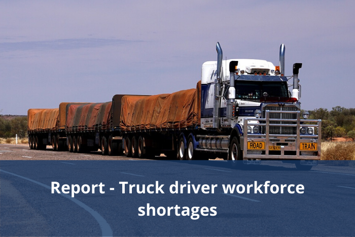 Labourforce report – Truck Driver Workforce Shortages: A Perfect Storm