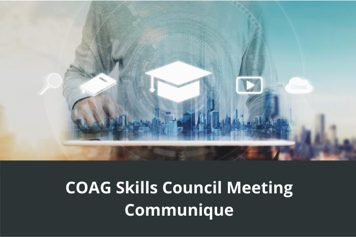 COAG Skills Council Meeting Apr 2020