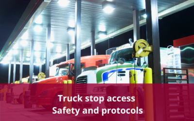 Truck Stop Access – Standards and Protocols – 1/4/2020