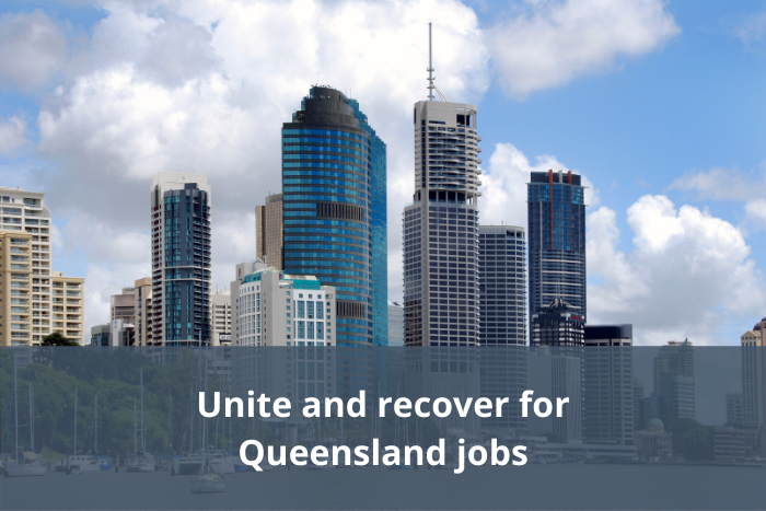 Unite and recover for QLD jobs
