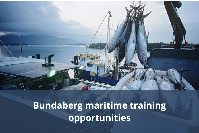 Bundaberg maritime training opportunities