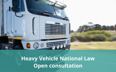 Heavy Vehicle National Law Review – Open Consultation
