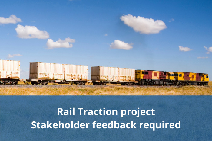 Rail stakeholder feedback required for new Rail Traction qualification