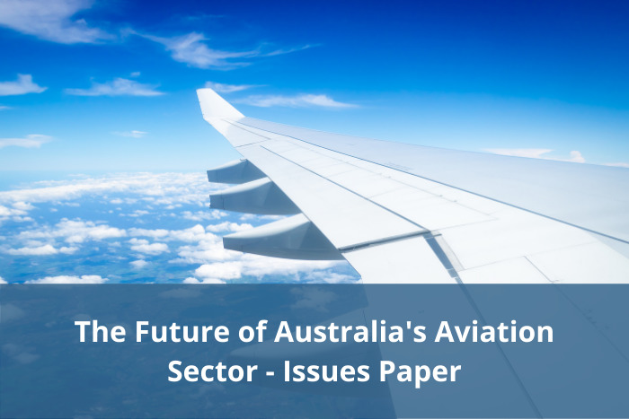 Future of Australia's Aviation Sector - Issues paper