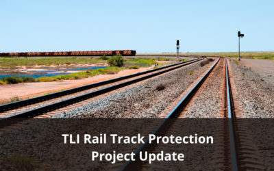 TLI Rail Track Protection – Draft materials available for comment