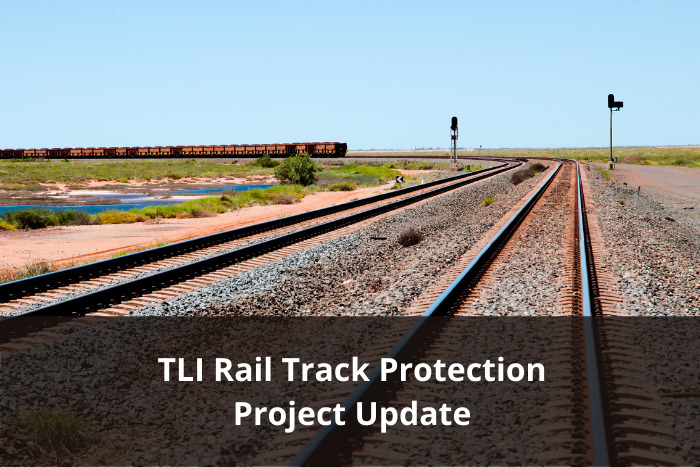 TLI Rail Track Protection - Project update