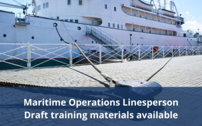 Maritime Operations Linesperson – Draft training materials available for comment