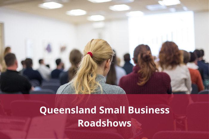 QLD Small Business Roadshows