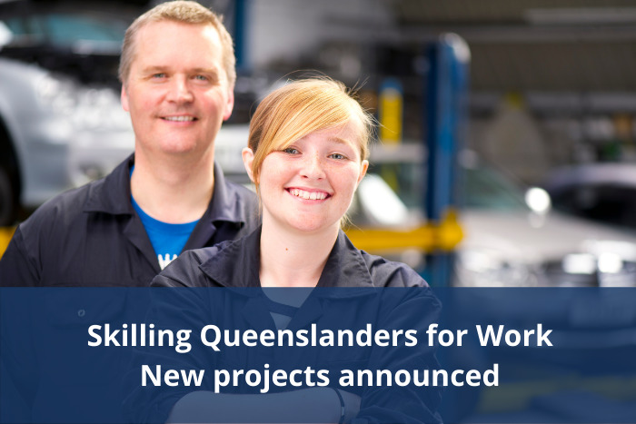 Skilling Queenslanders for Work - New Projects announced