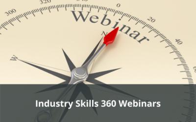 Industry Skills 360 Series Webinars