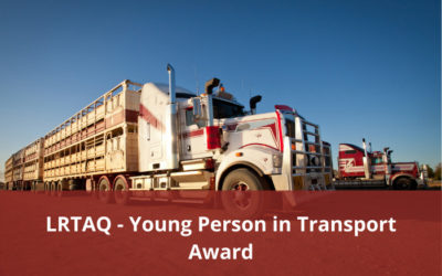 Livestock & Rural Transporters Association of QLD – Nominations open for Young Person in Transport Award
