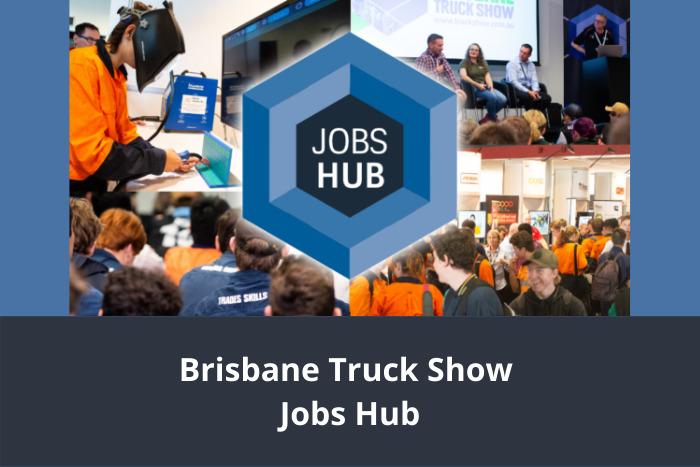 Brisbane Truck Show Jobs Hub